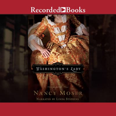 Washington's Lady by Nancy Moser audiobook