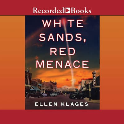 White Sands, Red Menace by Ellen Klages audiobook