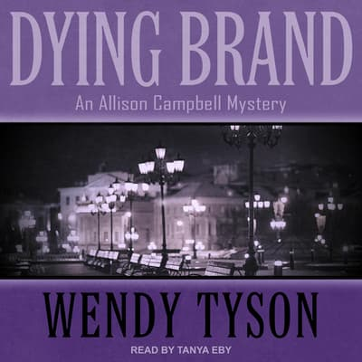 Dying Brand by Wendy Tyson audiobook