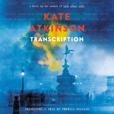 Transcription by Kate Atkinson audiobook