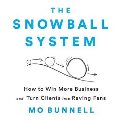 The Snowball System by Mo Bunnell audiobook