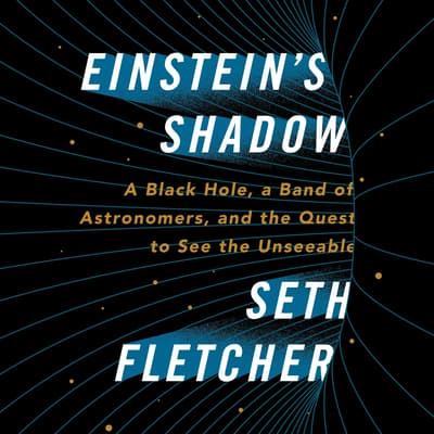 Einstein's Shadow by Seth Fletcher audiobook