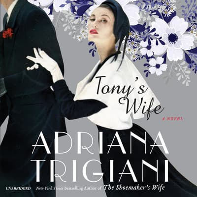 Tony's Wife by Adriana Trigiani audiobook