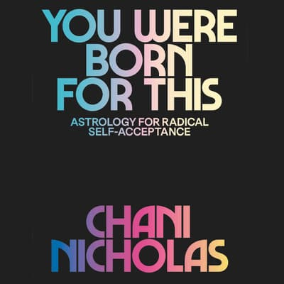 You Were Born for This by Chani Nicholas audiobook