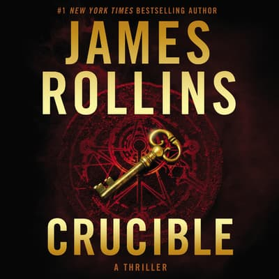 Crucible by James Rollins audiobook