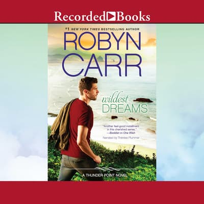 Wildest Dreams by Robyn Carr audiobook
