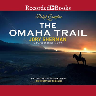 Ralph Compton The Omaha Trail by Ralph Compton audiobook