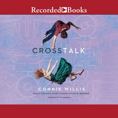 Crosstalk by Connie Willis audiobook