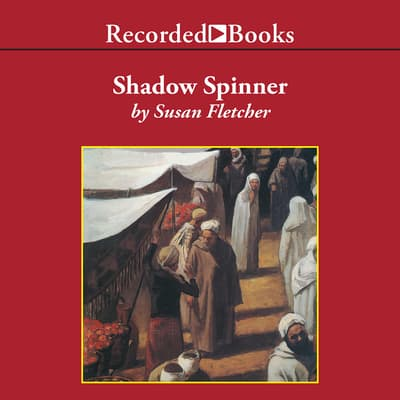 Shadow Spinner by Susan Fletcher audiobook