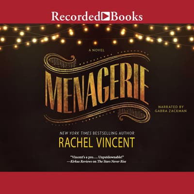 Menagerie by Rachel Vincent audiobook