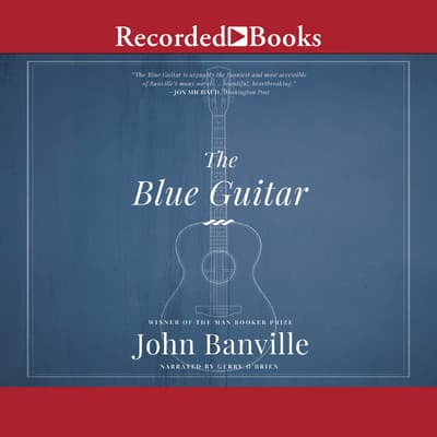 The Blue Guitar by John Banville audiobook