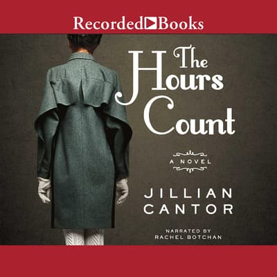 The Hours Count by Jillian Cantor audiobook