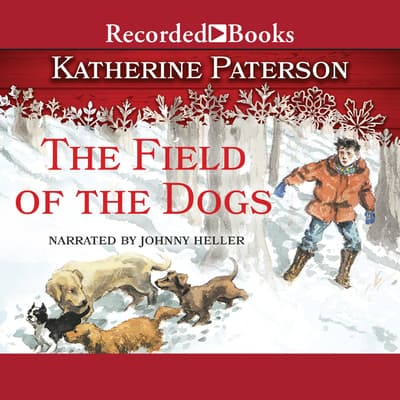 The Field of the Dogs by Katherine Paterson audiobook