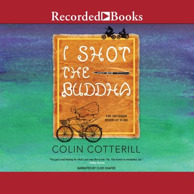 I Shot the Buddha by Colin Cotterill audiobook