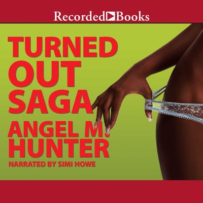 Turned Out Saga by Angel M. Hunter audiobook