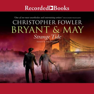 Bryant & May: Strange Tide by Christopher Fowler audiobook
