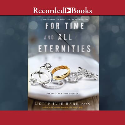 For Time and All Eternities by Mette Ivie Harrison audiobook
