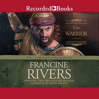 The Warrior by Francine Rivers audiobook