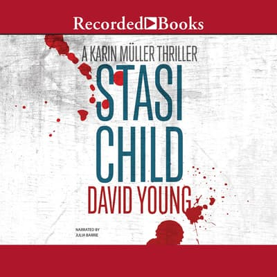 Stasi Child by David Young audiobook