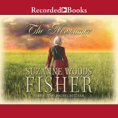 The Newcomer by Suzanne Woods Fisher audiobook