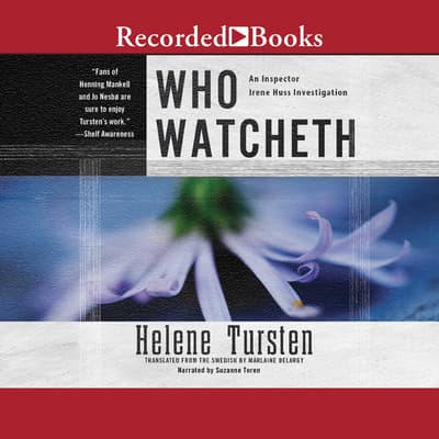 Who Watcheth by Helene Tursten audiobook