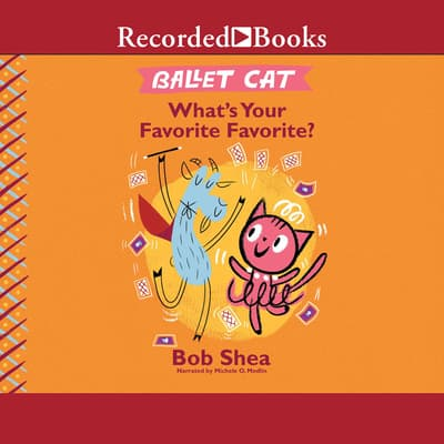 Ballet Cat by Bob Shea audiobook