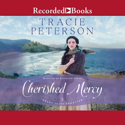 Cherished Mercy by Tracie Peterson audiobook