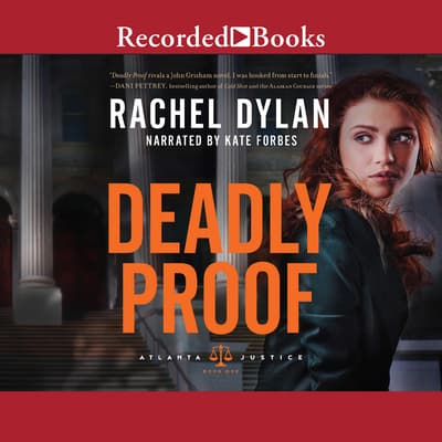Deadly Proof by Rachel Dylan audiobook