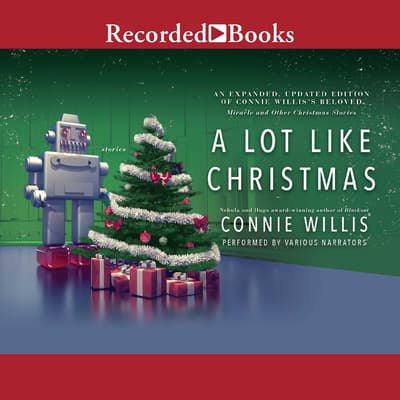 A Lot Like Christmas by Connie Willis audiobook