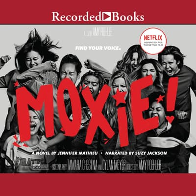 Moxie by Jennifer Mathieu audiobook