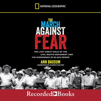 The March Against Fear by Ann Bausum audiobook