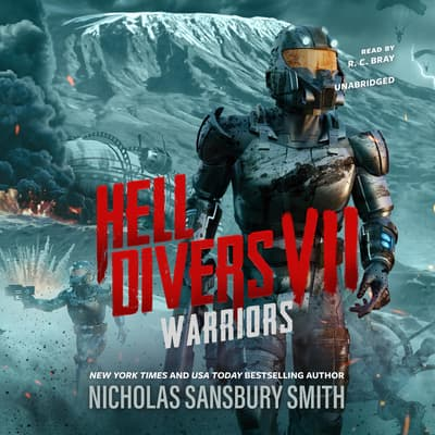 Hell Divers VII: Warriors by Nicholas Sansbury Smith audiobook