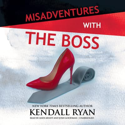 Misadventures with the Boss by Kendall Ryan audiobook