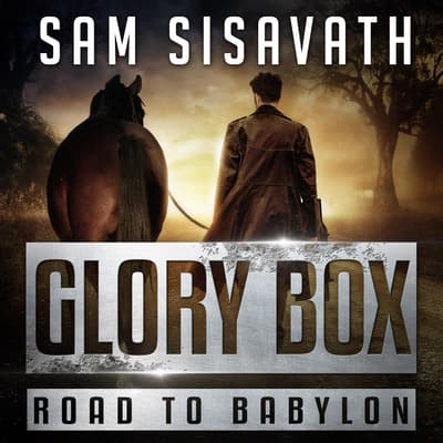 Glory Box by Sam Sisavath audiobook