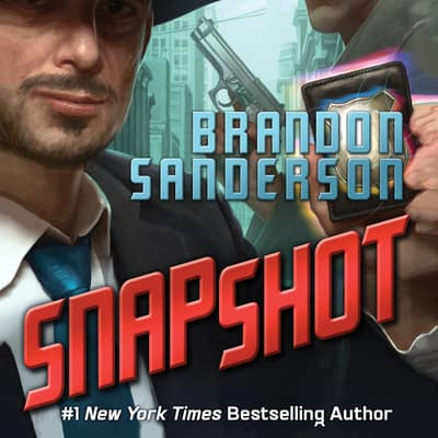 Snapshot by Brandon Sanderson audiobook