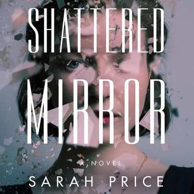 Shattered Mirror by Sarah Price audiobook