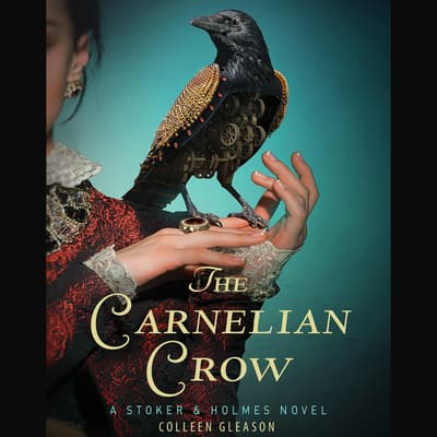 The Carnelian Crow by Colleen Gleason audiobook