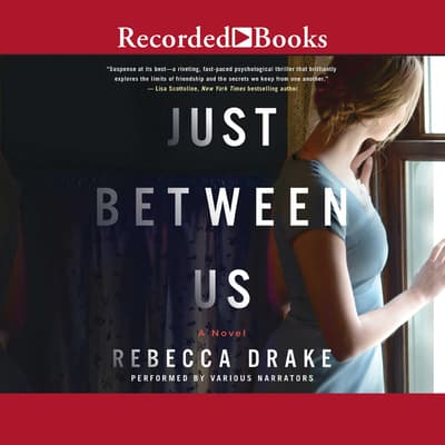 Just Between Us by Rebecca Drake audiobook