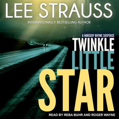 Twinkle Little Star by Lee Strauss audiobook