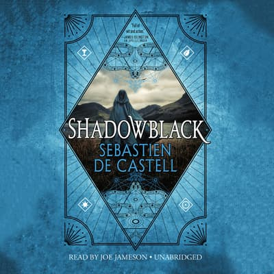Shadowblack by Sebastien de Castell audiobook