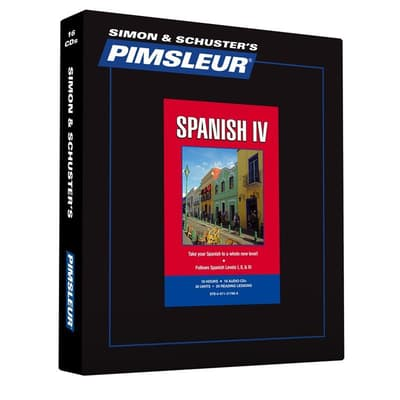 Pimsleur Spanish Level 4 by Paul Pimsleur audiobook