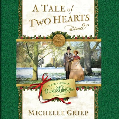 A Tale of Two Hearts by Michelle Griep audiobook