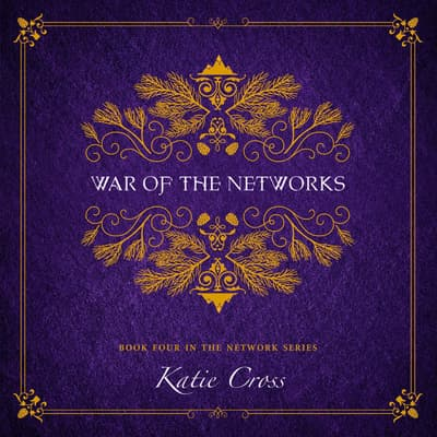 War of the Networks by Katie Cross audiobook