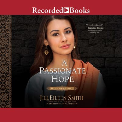 A Passionate Hope by Jill Eileen Smith audiobook