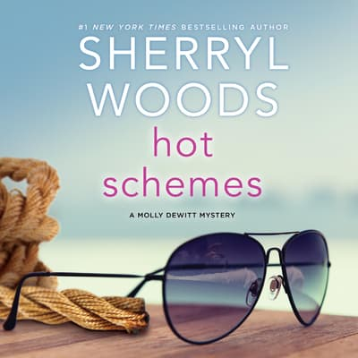 Hot Schemes by Sherryl Woods audiobook