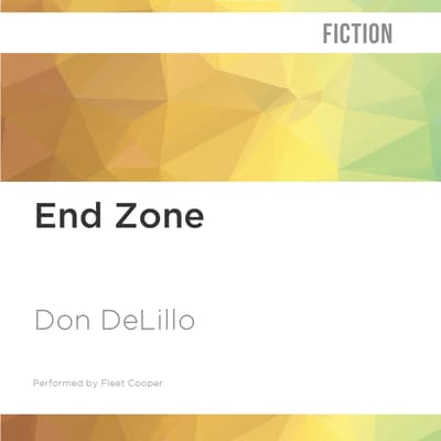 End Zone by Don DeLillo audiobook