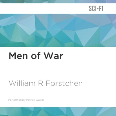 Men of War by William R. Forstchen audiobook