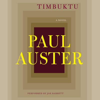 Timbuktu by Paul Auster audiobook