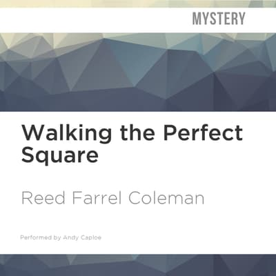 Walking the Perfect Square by Reed Farrel Coleman audiobook