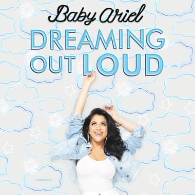 Dreaming Out Loud by Baby Ariel audiobook